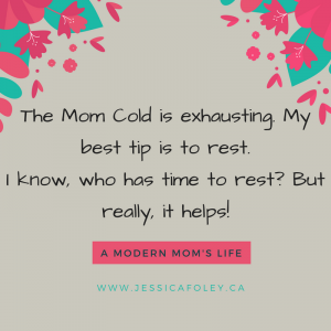 Mom Cold