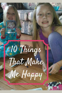 10 Things That Make Me Happy - A Modern Mom's Life