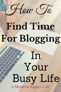 How To Find Time For Blogging In Your Busy Life