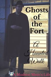 Ghosts of the Fort: A Haunted Walk