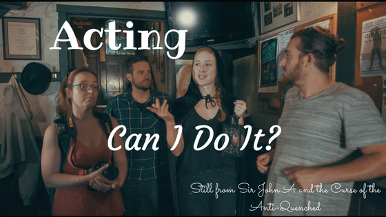 Acting - Can I Do It?