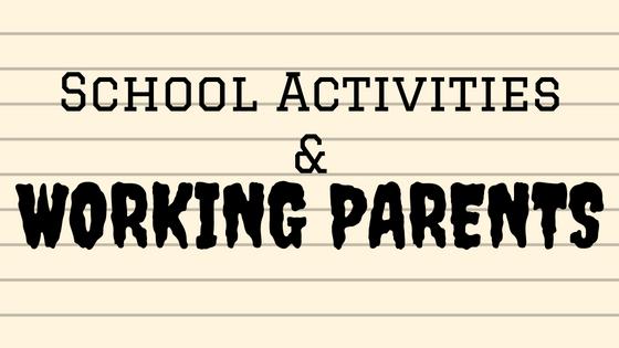 school activities and working parents