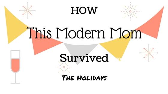 Modern mom survived the holdays