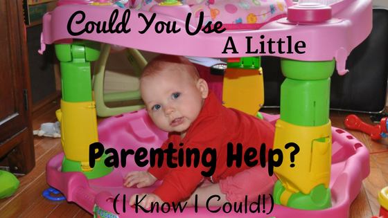 Could You Use A Little Parenting Help?
