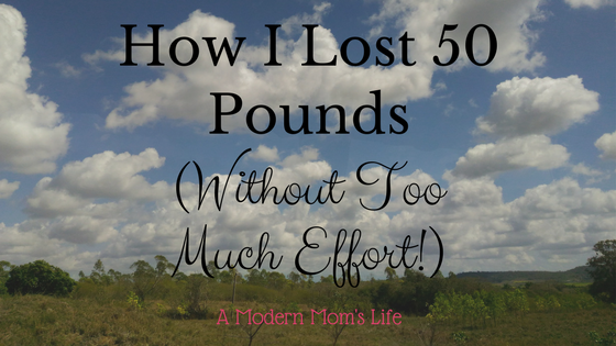 How I Lost 50 Pounds (Without Too Much Effort!)