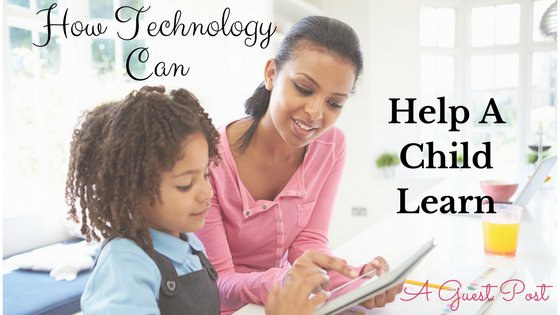 Technology Can Help A Child Learn