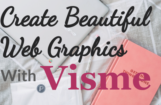 Create Beautiful Graphics With Visme