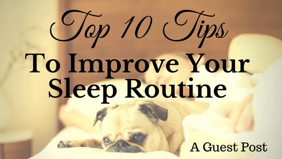 Improve Your Sleep Routine