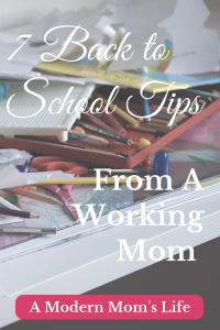 7 Back to School Tips from a Working Mom