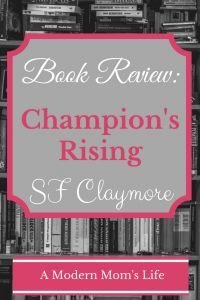 Champion's Rising Book Review