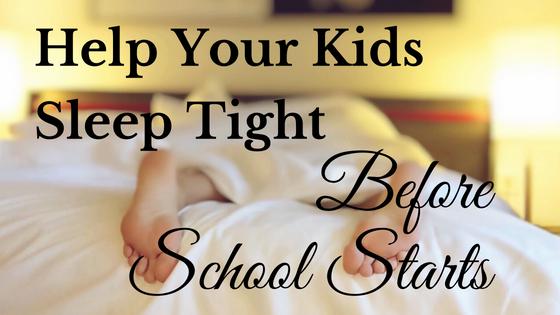 Help Your Kids Sleep Tight