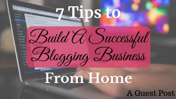 Build a Successful Blogging Business