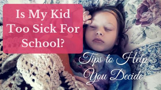 Is my kid too sick for school