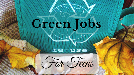 Green jobs for teens