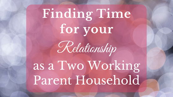 working parents can strengthen relationship