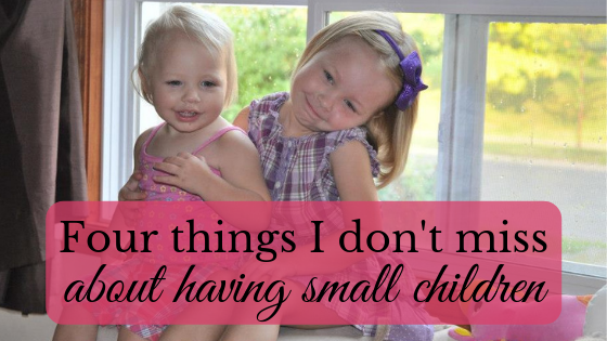 things I don't miss about having small children