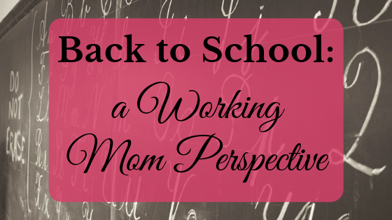 back to school working mom