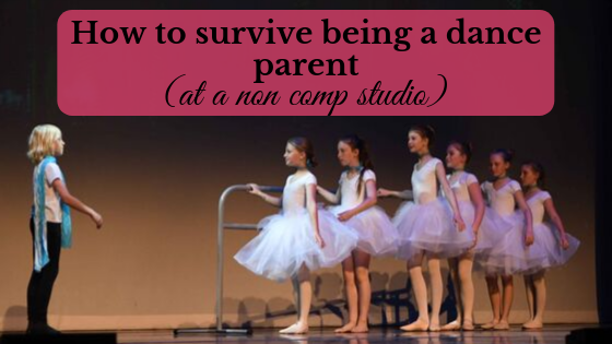 how to survive being a dance parent