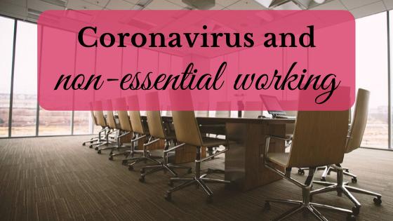 Coronavirus and non-essential working