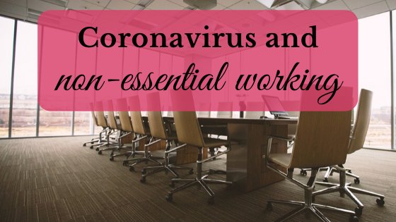 Coronavirus and non-essential working
