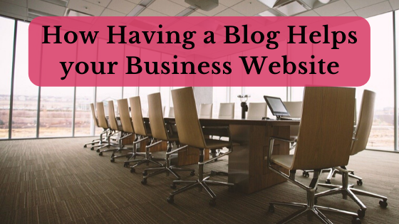 Having a blog helps your business