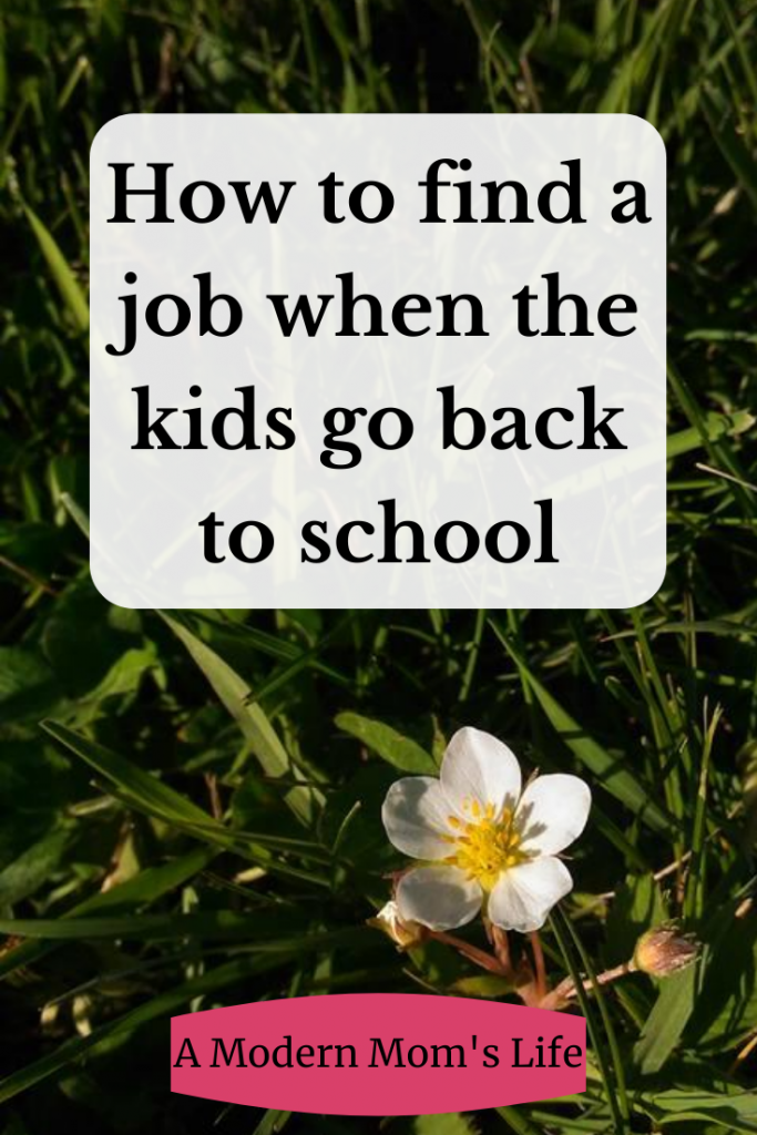 How to find a job when the kids go back to school