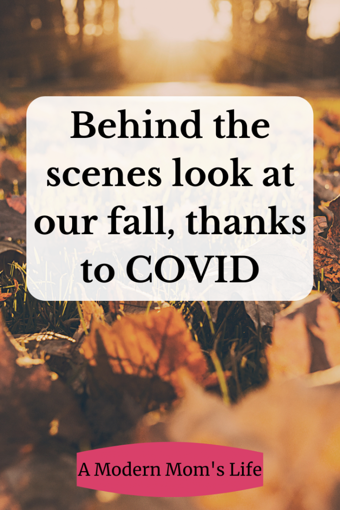 Behind the scenes look at our fall, thanks to COVID