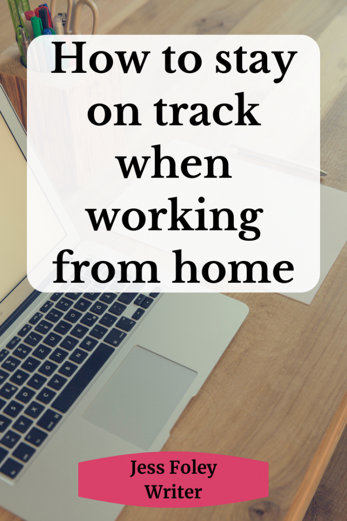 stay on track working from home
